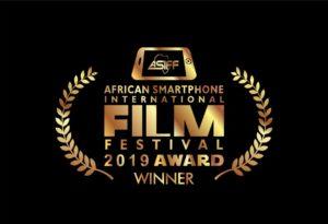 African Smartphone International Film Festival  2019 Award Winners